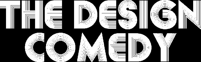 The Design Comedy